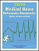 2010 Medical Home Performance Benchmarks