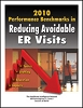 2010 Performance Benchmarks in Reducing Avoidable ER Visits