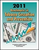 2011 Benchmarks in Tobacco Cessation and Prevention