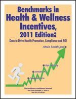 Benchmarks in Health & Wellness Incentives, 2011 Edition