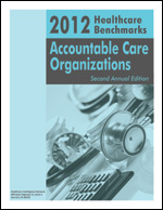 2012 Healthcare Benchmarks: Accountable Care Organizations