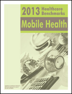 2013 Healthcare Benchmarks: Mobile Health