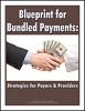 Blueprint for Bundled Payments
