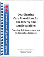Coordinating Care Transitions for the Elderly and Dually Eligible: Fostering Self-Management and Reducing Readmissions