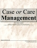 Case or Care Management, 4th Edition