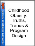 Childhood Obesity: Truths, Trends & Program Design