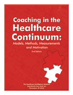 Pre-publication discount on Coaching in the Healthcare Continuum: Models, Methods,  <BR>Measurements and Motivation, Second Edition
