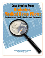 Cast Studies from Diabetes Medical Home Pilots