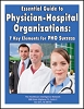 Essential Guide to Physician-Hospital Organizations: 7 Key Elements for PHO Success
