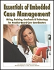Essentials of Embedded Case Management