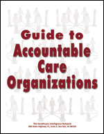 Pre-publication discount on the Guide to Accountable Care Organizations