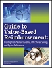 Guide to Value-Based Reimbursement