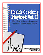 Pre-publication savings on Health Coaching Playbook Vol. II: All-Star Tips on Patient Engagement, Activation and Behavior Change
