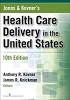 Jonas and Kovner's Health Care Delivery in the United States, 10th Edition