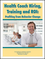 Pre-publication discount on Health Coach Hiring, Training and ROI: Profiting from Behavior Change