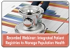 Managing Population Health with Integrated Registries and Effective Patient Touchpoints