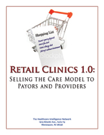 20% Discount on Retail Clinics 1.0: Selling the Care Model to Payors and Providers