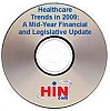 Healthcare Trends in 2009: A Mid-Year Financial and Legislative Update, a 60-minute webinar on June 25, 2009, Archive Version