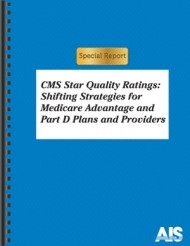 CMS Star Quality Ratings: Shifting Strategies for Medicare Advantage and Part D Plans and Providers