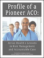 Profile of a Pioneer ACO: Atrius Health's Lessons in Risk Management and Accountable Care
