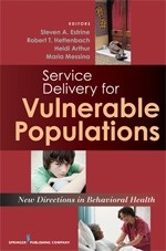 http://store.hin.com/Service-Delivery-for-Vulnerable-Populations-New-Directions-in-Behavioral-Health_p_4242.html